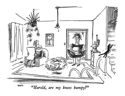 Harold, Are My Knees Bumpy? Poster by George Booth