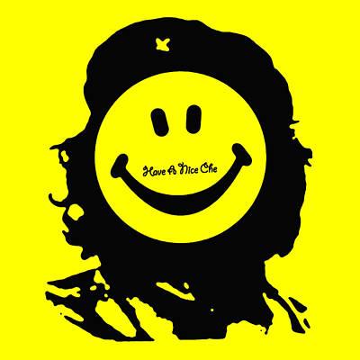 Have A Nice Che Guevara Poster by Tony Rubino