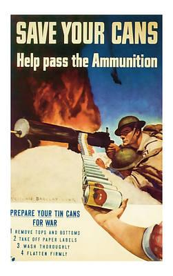 Help Pass The Ammunition - World War 2 Art Poster by Presented By American Classic Art