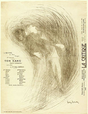 Henri Bataille, French 1872-1922, Ton Sang Poster by Litz Collection