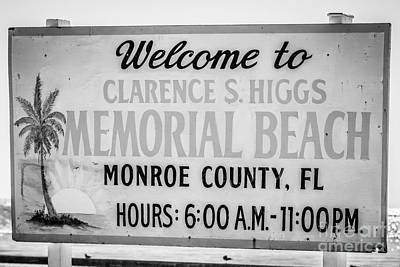 Higgs Beach Sign Closeup - Key West - Black And White Poster by Ian Monk