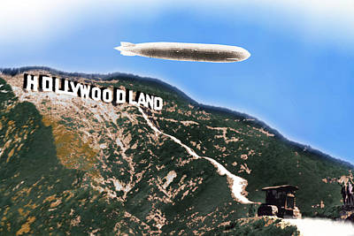 Hollywood Sign And Blimp Poster by Tony Rubino