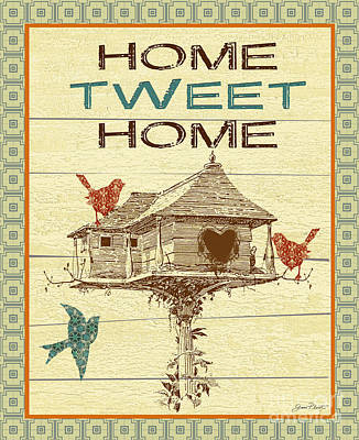 Home Tweet Home Poster by Jean Plout