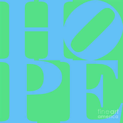 Hope 20130710 Blue Green Poster by Wingsdomain Art and Photography