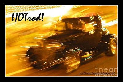 Poster featuring the photograph Hot Rod by Jim Tillman