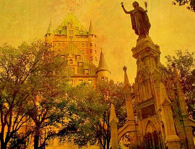 Hotel Chateau Frontenac And  Statue Poster