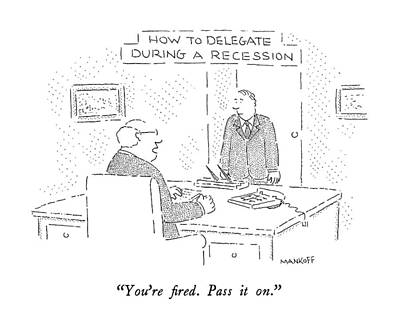 How To Delegate During A Recession You're Fired Poster