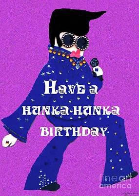 Hunka Hunka Birthday Poster