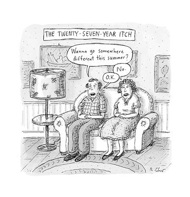 Husband And Wife Discuss Summer Plans On A Couch Poster by Roz Chast