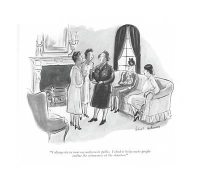 I Always Try To Wear My Uniform In Public Poster by Helen E. Hokinson