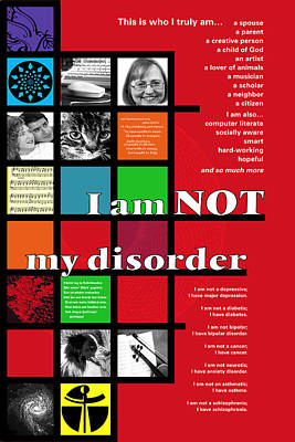 Poster featuring the digital art I Am Not My Disorder by Chuck Mountain