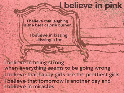 I Believe In Pink Poster by Georgia Fowler