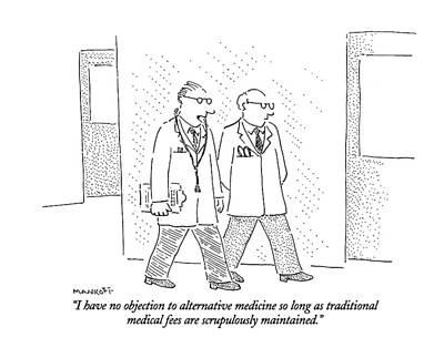 I Have No Objection To Alternative Medicine Poster