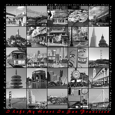 I Left My Heart In San Francisco 20150103 Bw With Text Poster