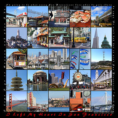 I Left My Heart In San Francisco 20150103 With Text Poster by Wingsdomain Art and Photography