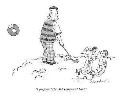 I Preferred The Old Testament God Poster by Danny Shanahan