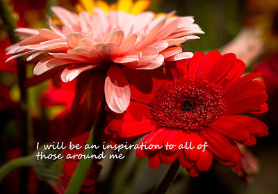 I Will Be An Inspiration Poster