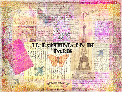 I'd Rather Be In Paris Poster