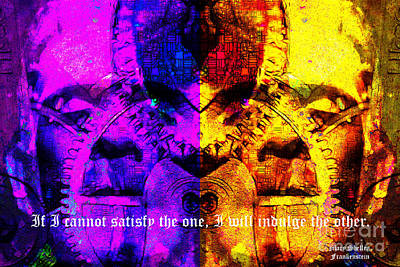 If I Cannot Satisfy The One I Will Indulge The Other 20130718 Text Poster by Wingsdomain Art and Photography