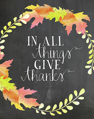 In All Things Give Thanks Chalkboard Poster by Amy Cummings