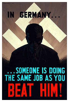 In Germany Someone Is Doing The Same Job As You Poster by War Is Hell Store