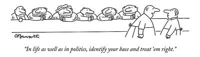 In Life As Well As In Politics Poster by Charles Barsotti