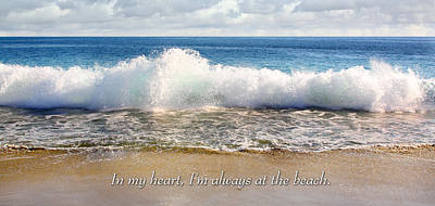 In My Heart I'm Always At The Beach Poster
