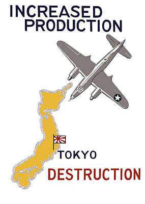 Increased Production - Tokyo Destruction Poster by War Is Hell Store