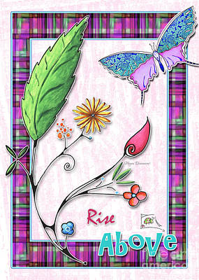 Inspirational Butterfly Flower Art Inspiring Quote Design By Megan Duncanson Rise Above Poster by Megan Duncanson