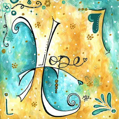 Inspirational Typography Word Art Hope Colorful Fun Pop Art Style Painting By Megan Duncanson Poster by Megan Duncanson