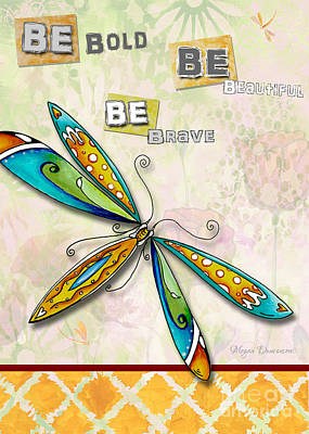 Inspirational Uplifting Dragonfly Floral Art Be Bold Be Beautiful Be Brave By Megan Duncanson Poster by Megan Duncanson