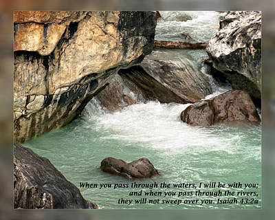 Isaiah 43 2a Poster by Dawn Currie