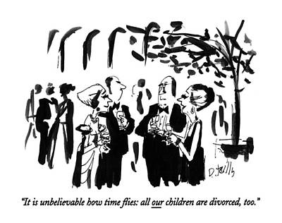 It Is Unbelievable How Time ?ies: All Poster by Donald Reill