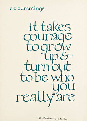 It Takes Courage Poster by Jo Uhlman