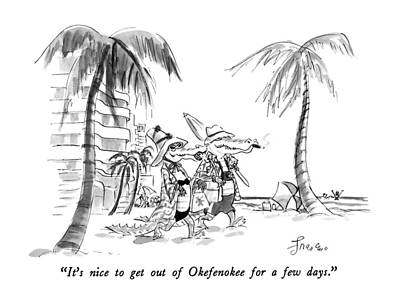 It's Nice To Get Out Of Okefenokee For A Few Days Poster by Edward Frascino