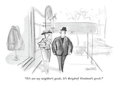 It's Not My Neighbor's Goods.  It's Bergdorf Poster