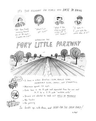 It's The Highway For People Who Hate To Drive Poster by Roz Chast