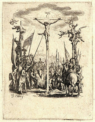 Jacques Callot French, 1592 - 1635. The Crucifixion La Poster