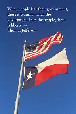 Jefferson Quote Us Amd Texas Flags Poster