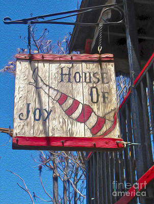 Jerome Arizona - House Of  Joy - Whorehouse Sign Poster by Gregory Dyer