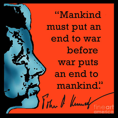 Jfk Anti War Quote Poster