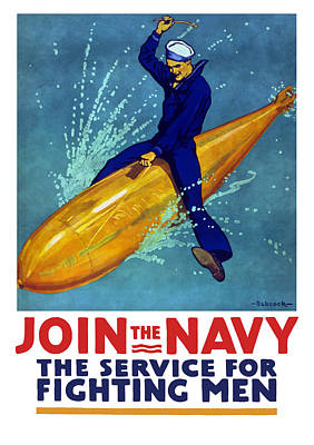 Join The Navy The Service For Fighting Men  Poster by War Is Hell Store