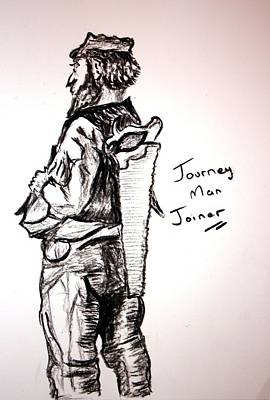 Journey Man Joiner Poster by Paul Morgan