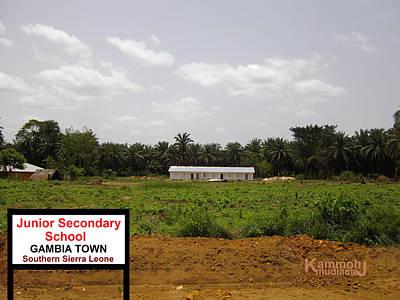 Junior Secondary School - Gambia Town Sierra Leone Poster by Mudiama Kammoh