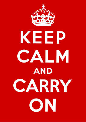 Poster featuring the painting Keep Calm And Carry On by Pam Neilands