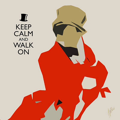 Keep Calm And Walk On Poster by Nop Briex