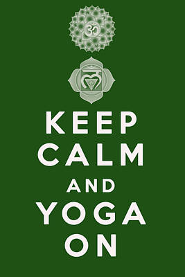 Keep Calm And Yoga On Poster by Georgia Fowler