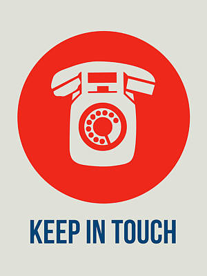 Keep In Touch 2 Poster by Naxart Studio