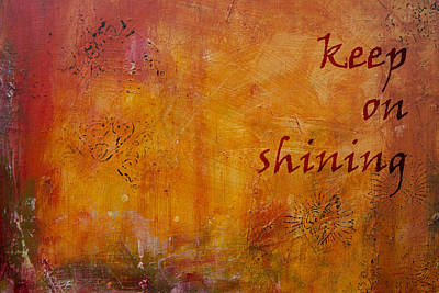 Keep On Shining Poster by Jocelyn Friis