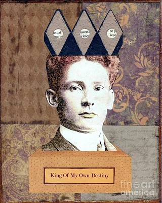 Poster featuring the mixed media King Of My Own Destiny by Desiree Paquette